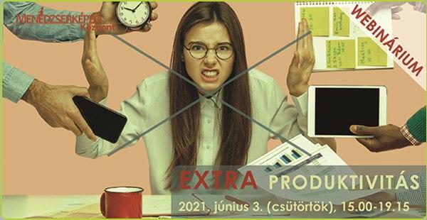 Extra produktivitás Webinárium, 2021. június 3.