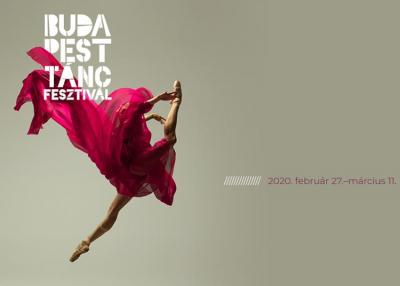 Budapest Táncfesztivál, 2020. február 27 - március 11.