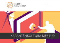 Karanténkultúra Meetup, 2021. február 23. Zoom Meeting